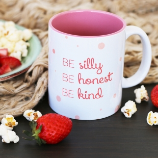 Be silly be honest be kind Mug
