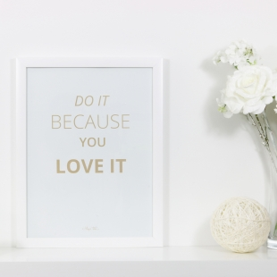 Inspiration Love It Poster